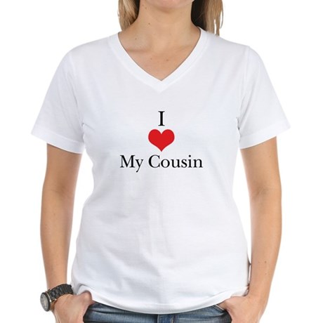I Love (Heart) My Cousin Women's V-Neck T-Shirt