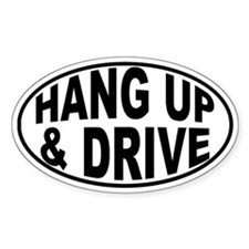 HANG UP & DRIVE Oval Decal