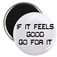 "Funny Feeling it 2.25"" Magnet (10 pack)"