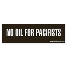 No Oil For Pacifists