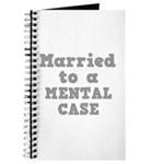 Married to a Mental Case Journal
