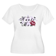 Haute Mom T-Shirt