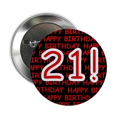 Happy 21st Birthday Button