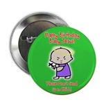 Happy Birthday Baby Jesus! Button