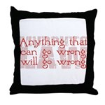 Murphy's Law Throw Pillow