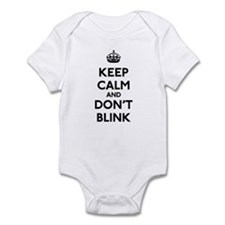 Keep Calm and Don't Blink Infant Bodysuit
