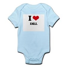 I Love Dill ( Food ) Body Suit