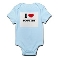 I Love Poultry ( Food ) Body Suit