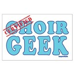 Choir Geek Large Poster