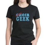 Choir Geek Women's Dark T-Shirt