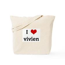 I Love vivien Tote Bag