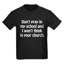 Don't Pray in my School T