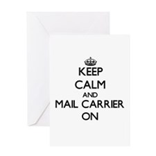 Keep Calm and Mail Carrier ON Greeting Cards