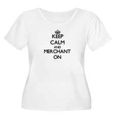 Keep Calm and Merchant ON Plus Size T-Shirt