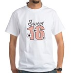 Sweet Sixteen 16th Birthday White T-Shirt