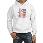 Sweet Sixteen 16th Birthday Hooded Sweatshirt