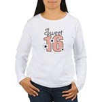 Sweet Sixteen 16th Birthday Women's Long Sleeve T-