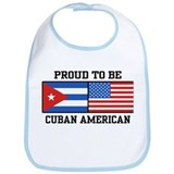 Proud To Be Cuban American Bib