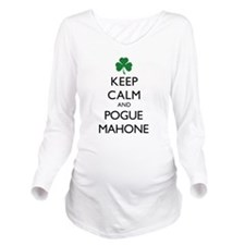 Keep Calm and Pogue Long Sleeve Maternity T-Shirt