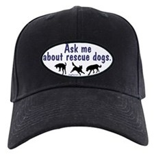 Ask Me About Rescue Dogs Baseball Hat