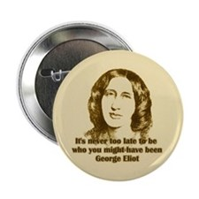 "George Eliot Quote 2.25"" Button (10 pack)"