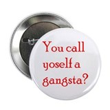 Gangsta Pin