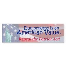 Due Process is an American Value (Bumper Sticker)