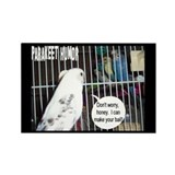 """Parakeet Humor #6"" Rectangle Magnet (10 pack)"