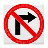 No Right Turn Tile Coaster with FDR Quote