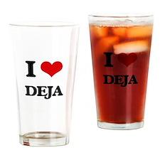 I Love Deja Drinking Glass