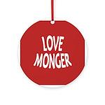 Love Monger Ornament (Round)
