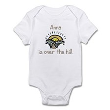 Anna is over the hill Infant Bodysuit