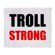 Troll Strong Throw Blanket