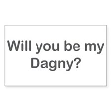 Will you be my Dagny? Rectangle Decal
