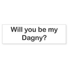 Will you be my Dagny? Bumper Bumper Sticker