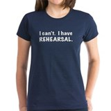 Rehearsal -- for Dark Tees Tee