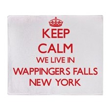 Keep calm we live in Wappingers Fall Throw Blanket