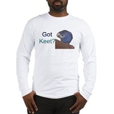 """Got Keet?"" Long Sleeve T-Shirt"