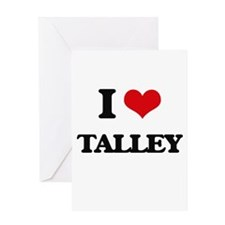 I Love Talley Greeting Cards