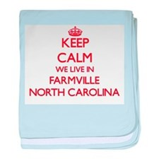 Keep calm we live in Farmville North baby blanket