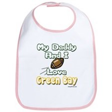 My Daddy and I Love Green Bay Bib