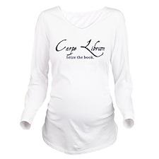 Unique Carpe Long Sleeve Maternity T-Shirt
