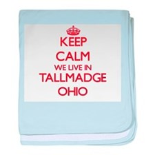 Keep calm we live in Tallmadge Ohio baby blanket