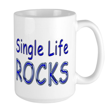 Single Life Rocks Large Mug