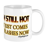 I'm Still Hot! Mug
