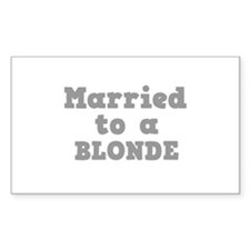 Married to a Blonde Rectangle Decal