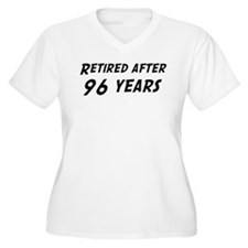 Retired after 96 years T-Shirt
