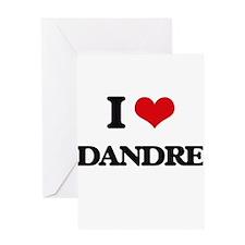 I Love Dandre Greeting Cards