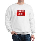 Retired 2013 (red) Sweatshirt