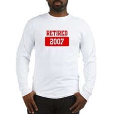 Retired 2007 (red) Long Sleeve T-Shirt
